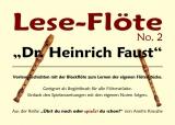 Lese-Flöte No. 2 Dr. Heinrich Faust